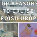 Top Reasons To Cruise CroisiEurope