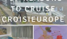 WJ Tested – Top Reasons To Cruise CroisiEurope