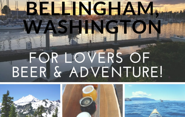 Travel Washington: Bellingham is Ideal for Lovers of Beer & Adventure!