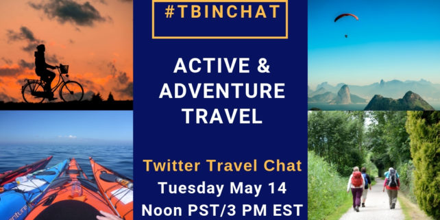 May 2019 #TBINChat Active and Adventure