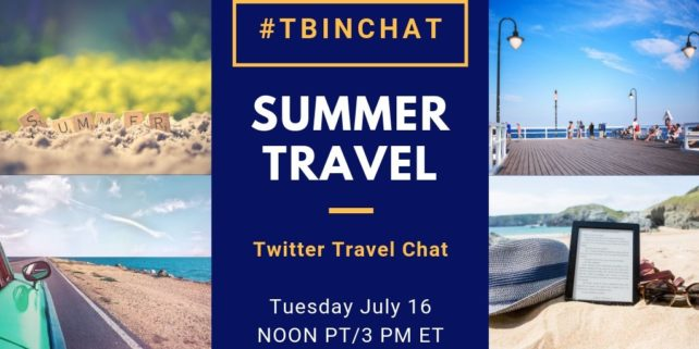 #TBINChat Summer Travel Tips Twitter Chat